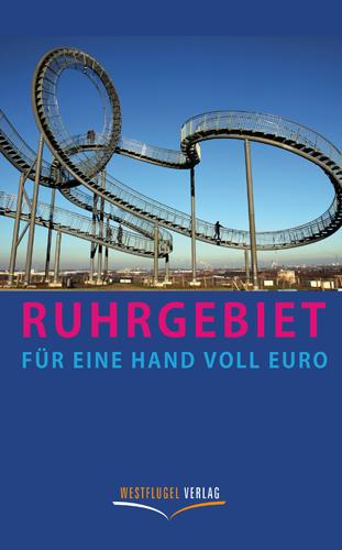 Ruhrgebiet für eine Hand voll Euro