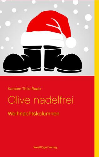 Olive nadelfrei - Karsten-Thilo Raab